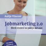 Jobmarketing 2.0 – Aaltje Vincent