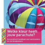Welke kleur heeft jouw parachute? – Liesbeth Bolles & Miebeth van Horn