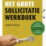 Het grote sollicitatie werkboek - Aaltje Vincent