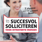 Succesvol solliciteren voor introverte mensen – Eline Sluijs